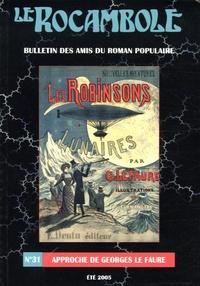 Alfu et Daniel Compère - Le Rocambole N° 31 Eté 2005 : Approche de Georges Le Faure.
