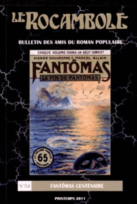 Alfu - Le Rocambole N° 54, Printemps 201 : Fantômas centenaire.
