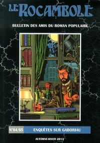 Thierry Chevrier - Le Rocambole N° 64-65, Automne-hi : Enquêtes sur Gaboriau.