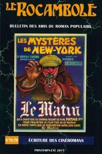 Collectif - Le Rocambole N° 78-79 : Ecriture des cinéromans.