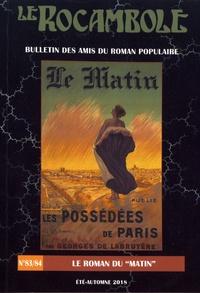 """Daniel Compère - Le Rocambole N° 83-84, été-automn : Le roman du """"Matin""""."""