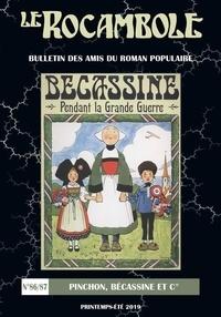Daniel Compère - Le Rocambole N° 86-87, printemps- : Pinchon, Bécassine et cie.