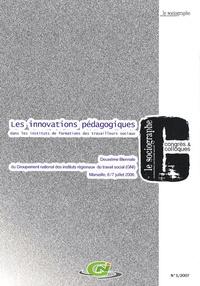Guy-Noël Pasquet et Chantal Potier - Le sociographe N° 1/2007 : Les innovations pédagogiques dans les instituts de formations des travailleurs sociaux.