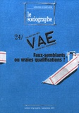 Philippe Crognier - Le sociographe N° 24, Septembre 200 : VAE : faux-semblants ou vraies qualifications ?.