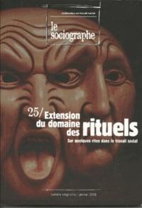 Denis Fleurdorge - Le sociographe N° 25, Janvier 2008 : Extension du domaine des rituels - Sur quelques rites dans le travail social.