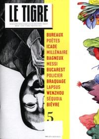TIGRE - Le Tigre N° 5, Mai 2011 : .
