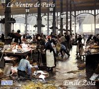 Emile Zola - Le ventre de Paris. 2 CD audio MP3