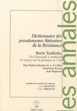 Boris Taslitzky - Les annales de la société des amis de Louis Aragon et Elsa Triolet N° 11 : Dictionnaire des pseudonymes de la Résistance.