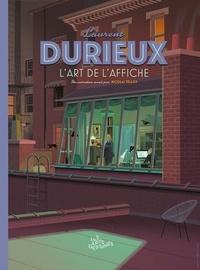 Frédéric Bosser - Les Arts dessinés  : Laurent Durieux - L'art de l'affiche.