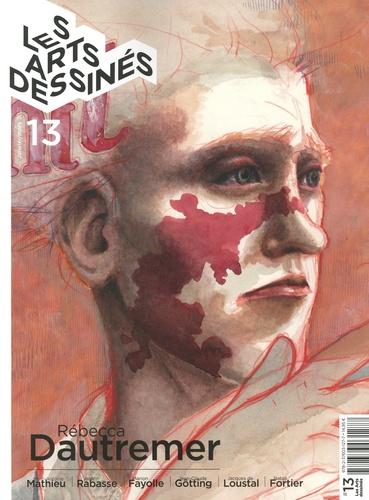 Les Arts dessinés N° 13, janvier-mars  Rébecca Dautremer