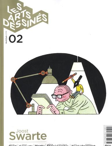 Frédéric Bosser - Les Arts dessinés N° 2, avril-juin 201 : Joost Swarte.