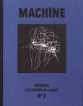 Sylvie Turpin et Patricia Reufflet - Les Cahiers de l'Agart N° 2 : Machine.