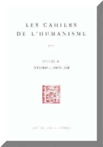 Divers Auteurs - Les cahiers de l'humanisme N° 3 : Pétrarque épistolier - Actes des Journées d'Etudes Université de Toulouse-Le Mirail, 26-27 mars 1999.