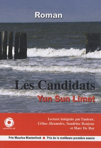 Yun-Sun Limet - Les candidats. 1 CD audio MP3