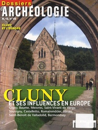 Christian Sapin - Les Dossiers d'Archéologie Hors-série N° 19, ao : Cluny et ses influences en Europe.