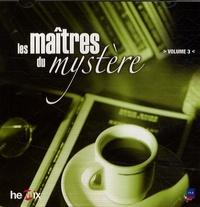 François Billetdoux - Les maîtres du mystère - Tome 3, CD audio.