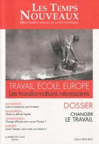 Annick Coupé - Les Temps Nouveaux N° 2, Hiver 2010-201 : Travail, école, Europe - Les transformations nécessaires.