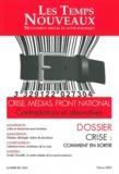 Claude Debons - Les Temps Nouveaux N° 4, Hiver 2012 : Crise, Médias, Front national - Contradictions et alternatives.