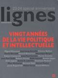 Michel Surya - Lignes N° 23-24, Novembre 2 : Vingt années de la vie politique et intellectuelle.