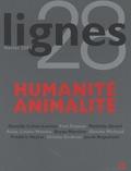 Sébastien Raimondi et Michel Surya - Lignes N° 28, février 2009 : Humanité animalité.