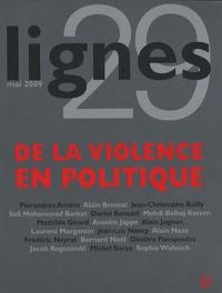 Michel Surya - Lignes N° 29, Mai 2009 : De la violence en politique.