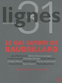 Jean-Paul Curnier et Michel Surya - Lignes N° 31 : Le gai savoir de Baudrillard.