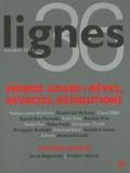 Michel Surya - Lignes N° 36, octobre 2011 : Monde arabe : Rêves, révoltes, révolutions.