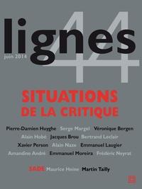 Michel Surya - Lignes N°44 : Situations de la critique.