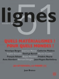 Michel Surya - Lignes N° 51, octobre 2016 : Quels matérialismes ? Pour quels mondes ?.