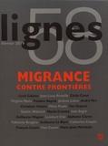 Michel Surya - Lignes N° 58, février 2019 : Migrance contre frontières.
