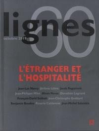 Michel Surya - Lignes N° 60, octobre 2019 : L'étranger et l'hospitalité.