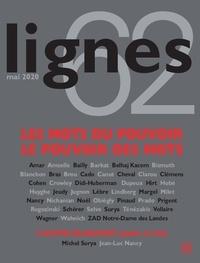 Michel Surya - Lignes N° 62, mai 2020 : Les mots du pouvoir - Le pouvoir des mots.