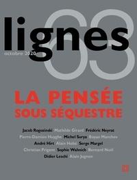 Michel Surya - Lignes N° 63, octobre 2020 : La pensée sous séquestre.