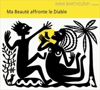 Mimi Barthélemy - Ma beauté affronte le diable. 1 CD audio