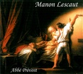 Antoine François Prévost - Manon Lescaut. 1 CD audio MP3