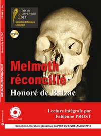 Honoré de Balzac - Melmoth réconcilié. 1 CD audio MP3