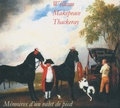 William Thackeray - Memoires d'un valet de pied. 1 CD audio MP3