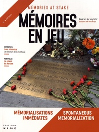 Gérôme Truc - Mémoires en jeu N° 4, septembre 2017 : Mémorialisations immédiates.