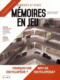 Philippe Mesnard - Mémoires en jeu N° 8, hiver-printemp : Pourquoi une encyclopédie ?.