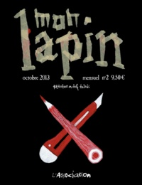 Alex Baladi - Mon Lapin N° 2, Octobre 2013 : .