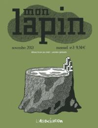 Jochen Gerner - Mon Lapin N° 3, novembre 2013 : .