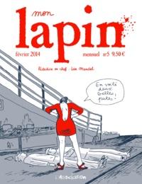 Lisa Mandel - Mon Lapin N° 5, février 2014 : .