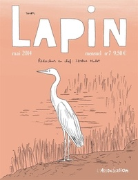 Jérôme Mulot - Mon Lapin N° 7, Mai 2014 : .