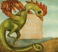 Collectif - Monstres et animaux fantastiques.