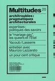 Gisèle Donnard et Anne Querrien - Multitudes N° 20, Printemps 200 : Architroubles : pragmatiques architecturales.
