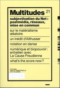 Yann Moulier Boutang et Anne Querrien - Multitudes N° 21, Eté 2005 : Subjectivation du Net : postmédia, réseaux, mise en commun.