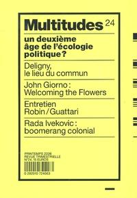 John Giorno et Aris Papathéodorou - Multitudes N° 24, Avril 2006 : Un deuxième âge de l'écologie politique ?.