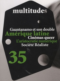 André Gattolin et Sandra Laugier - Multitudes N° 35 : Amérique latine.