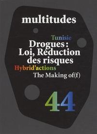 Dominique Dumand et Gérard Doublet - Multitudes N° 44 : Drogues : loi, réduction des risques.