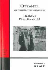 Samuel Archibald - Otrante N° 31-32, 2012 : L'invention du réel : J-G. Ballard.